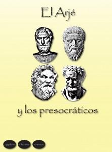 El Arjé y los presocráticos