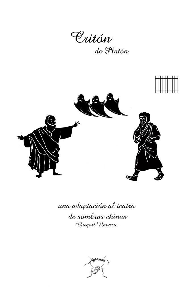 Criton. Una adaptación al teatro de sombras chinas. Autor: Gregori Navarro