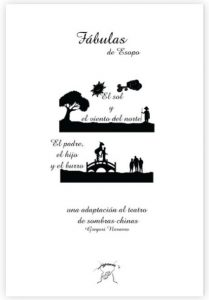 Fábulas de Esopo. Una adaptación al teatro de sombras chinas. Gregori Navarro